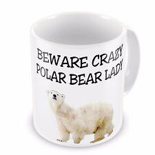 Beware Crazy Polar Bear Lady Novelty Gift Mug