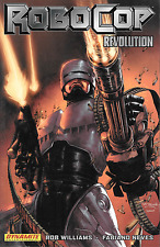 Robocop Revolution Vol 1 by Rob Williams & Fabiano Neves 2010, TPB Dynamite OOP