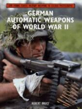 German Automatic Weapons of World War II by Robert Bruce (1997, Hardcover)