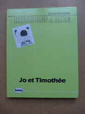 Laurence Lentin - Jo et Timothée. Histoire à lire