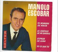 Manolo Escobar EP 60er Jahre : Tu Nombre de Anita + Espade de Luna