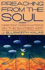 Preaching from the Soul by J. Ellsworth Kalas (2003, Paperback)