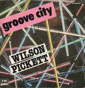 "Wilson Pickett ""Groove city"" 45 t 17 cm Single EMI America 1979"