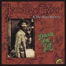 Beware of the Dog by Hound Dog Taylor & the Houserockers (CD, Jul-1991, Alligator Records)