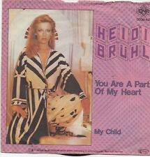 Heidi Bruhl-You Are A Part Of My Heart vinyl single