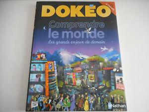 DOKEO COMPRENDRE LE MONDE / LES GRANDS ENJEUX DE DEMAIN - NATHAN