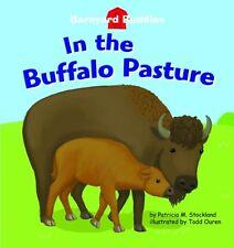 In the Buffalo Pasture (Barnyard Buddies)
