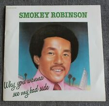 Smokey Robinson, why you wanna see my bad side / daylight and, SP - 45 tours