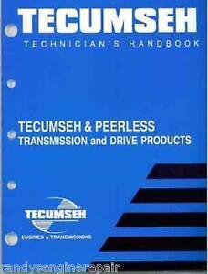 Tecumseh Peerless Transmission Technician's Handbook Manual 691218 740045