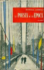 JARRELL Randall - La poesia di una epoca