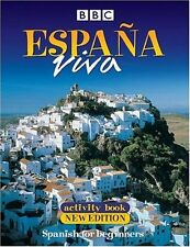 Espana Viva: Activity Book: Spanish for Beginners New Paperback Book BBC Books