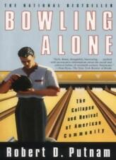 Bowling Alone: The Collapse and Revival of American Community,Robert Putnam
