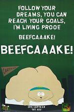 TV POSTER~South Park Cartman Beefcake Follow Your Goals Dreams Television Print~