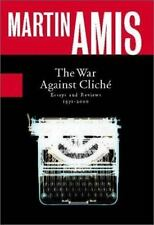 The War Against Cliche: Essays and Reviews, 1971-2000