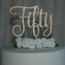 Wooden Fifty Cake Topper, Birthday, Anniversary 50th cake decor, Rustic D1 Laser