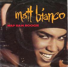 MATT BIANCO Wap Bam Boogie 45
