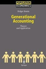 Generational Accounting: Theory And Application (population Economics): By Ho...