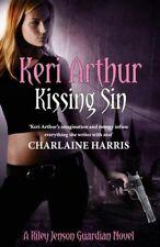 Kissing Sin: Number 2 in series (Riley Jenson Guardian) by Arthur, Keri