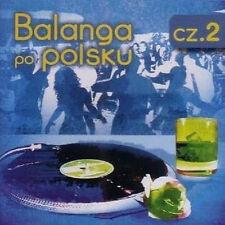 Balanga po polsku vol. 2  (CD) 2010 NEW