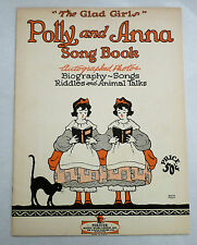 Polly and Anna Song Book, The Glad Girls, 1929 Vaudeville / Radio / Stage Stars