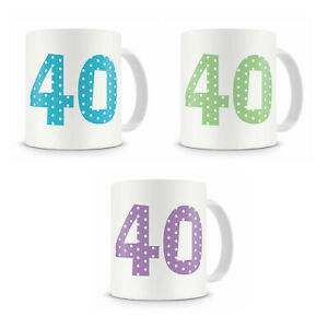 40th Fortieth Birthday Mug Present Gift For Him Her Brother Sister Cousin Etc