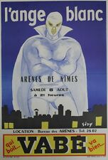 """""""L'ANGE BLANC Arênes de NIMES 1960 / VABE"""" Affiche originale entoilée SIRY"""