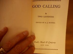 Vtg GOD CALLING by two listeners Alcoholics Anonymous Collectors Dodd Mead & Co