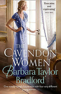 The Cavendon Women (Cavendon Chronicles, Book 2) by Barbara Taylor Bradford...