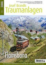 Eisenbahn Journal - Flåmsbana Flamsbana - Josef Brandl Traumanlagen