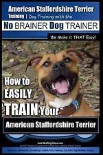 American Staffordshire Terrier: American Staffordshire Terrier Training, Dog.