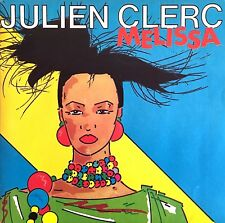 "Julien Clerc 7"" Melissa - France (EX+/EX+)"