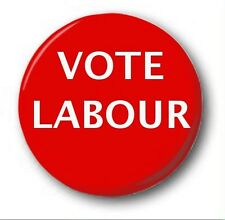 "VOTE LABOUR  - 25mm 1"" Button Badge - Novelty Election Brexit Corbyn"