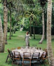 Entertaining Story, An, India Hicks,  Hardback