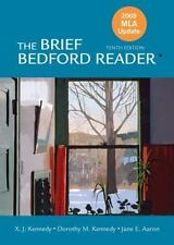 The Brief Bedford Reader by Dorothy M. Kennedy, Jane E. Aaron and X. J