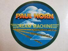 PAUL HORN DREAM MACHINE RARE 5 INCH PROMO STICKER FOR LP/ALBUM NEW AGE FLAUTIST