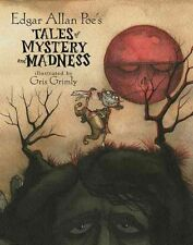 Edgar Allen Poe's: Tales of Mystery and Madness by Edgar Allan Poe (Other book format, 2004)