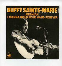 45 RPM SP BUFFY SAINTE MARIE JEREMIAH (1972)