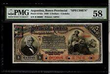 ARGENTINA 1889 5 Dollars Cordoba PMG 58 SPECIMEN  BANKNOTE # MA-BN-69