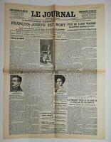 N617 La Une Du Journal Le journal 22 novembre 1916 François Joseph est mort
