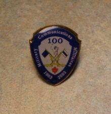 ORIGINAL CANADIAN '1903-2003' 'MILITARY COMMUNICATIONS' COMMEMORATIVE METAL PIN