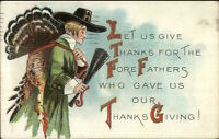 Thanksgiving - Pilgrim Man Brining Home Turkey c1910 Postcard