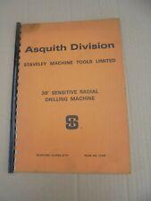 "ORIGINAL ASQUITH 38"" SENSITIVE RADIAL DRILLING MACHINE INSTRUCTION MANUAL"