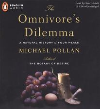 The Omnivore's Dilemma : A Natural History of Four Meals by Michael Pollan (2006