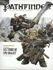 PATHFINDER - Les Tours de Xin-Shalast *JDR*