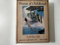 Poems of Childhood Eugene Field Illustrated by Maxfield  Parrish 1920 Hardcover