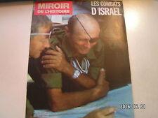 ** Miroir de l'Histoire n°325 Les combats d'Israël / L'offensive d'Israël
