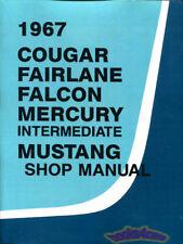 SHOP MANUAL 1967 SERVICE REPAIR FORD MERCURY BOOK MUSTANG COUGAR FALCON FAIRLANE