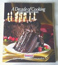 A Decade Of Cooking The Costco Way 2011