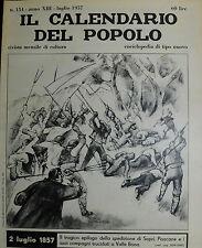 """"""" IL CALENDARIO DEL POPOLO N° 154 / LUG/1957 ANNO XIII° """" 2 LUGLIO 1857 . . ."""