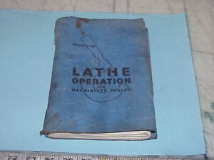 Vintage Atlas Craftsman Manual of Lathe Operation and Machinists Tables Blue
